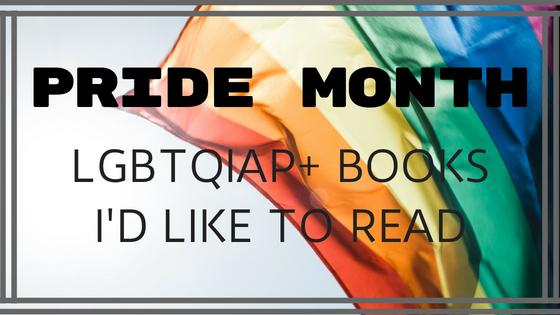 10 LGBTQIAP+ BOOKS ON MY TBR