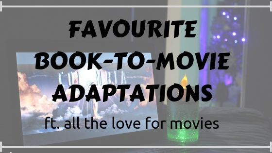 MY FAVOURITE YA BOOK-TO-MOVIE ADAPTATIONS // ft. all the movie love