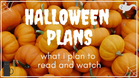 HALLOWEEN PLANS // spooky and scary stories i plan to consume