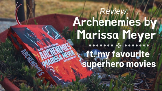 Review: ARCHENEMIES // nobody gave permission for that ending ft. superhero movie recommendations